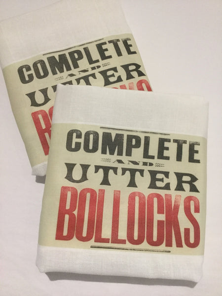 Flour Sack Tea Towel - Set of 2 - Complete and Utter Bollocks