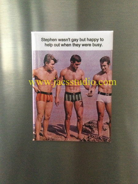 Stephen wasn't gay but happy to help when they were buy