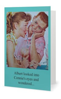 Albert looked into Connie's eyes and wondered.. -- Valentines