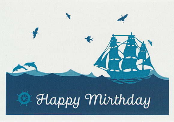 Happy mirthday, not birthday greeting card deplicting an old 3 massted sailing ship dolphins and birds by Australian artist Sally Pryor and published by Cloud Publishing