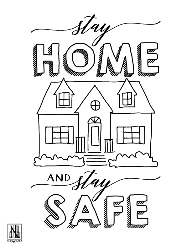 Stay Home and Stay Safe Coloring Sheet (Downloadable PDF)