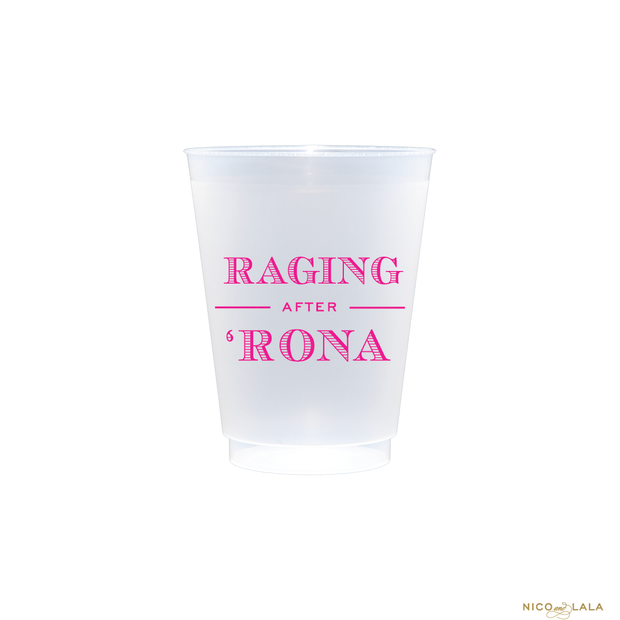 Raging After 'Rona Shatterproof Cups