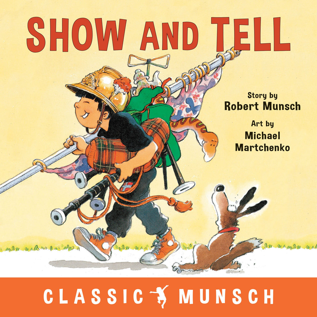 9781773211121 Show and Tell Robert Munsch Book