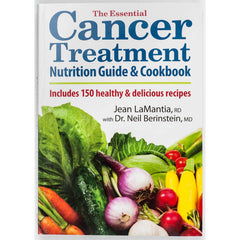 Cancer Treatment Nutrition Guide & Cookbook