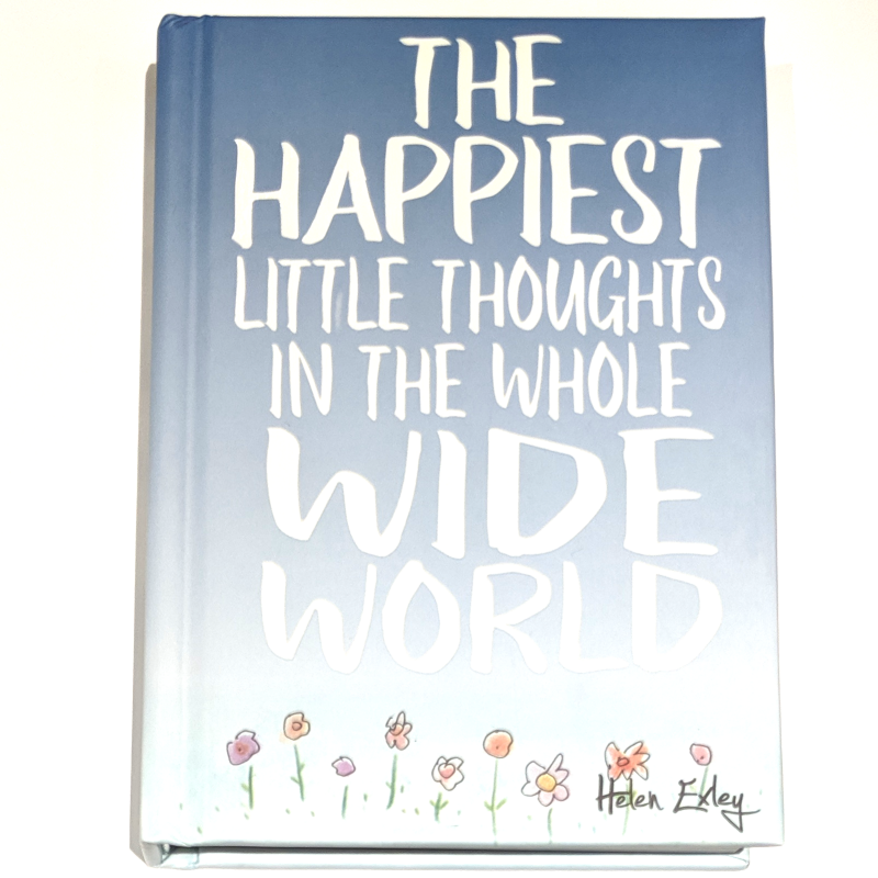 The Happiest Thoughts In The Whole Wide World