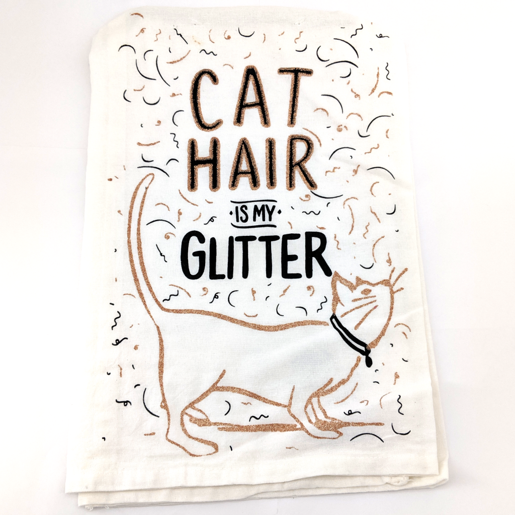 Tea Towel: Cat Hair is my Glitter