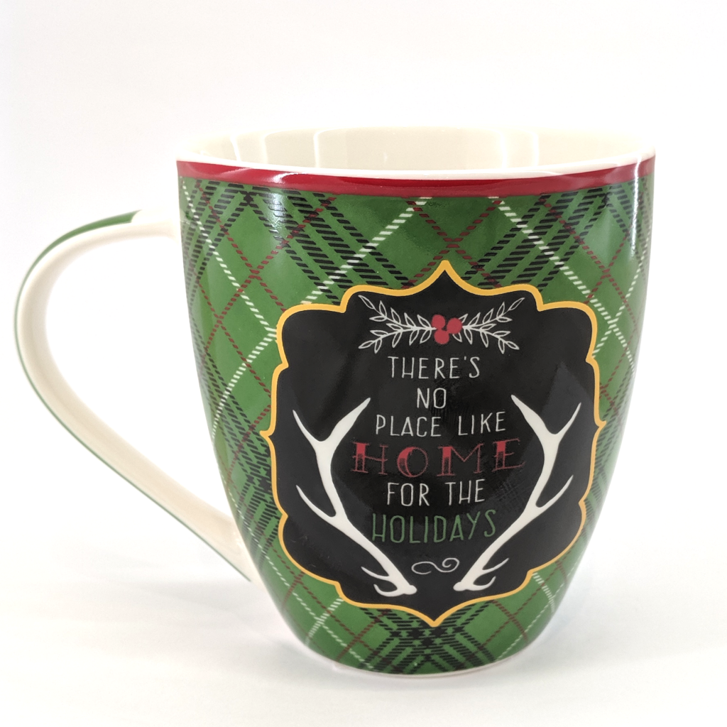 No Place Like Home for the Holidays Mug