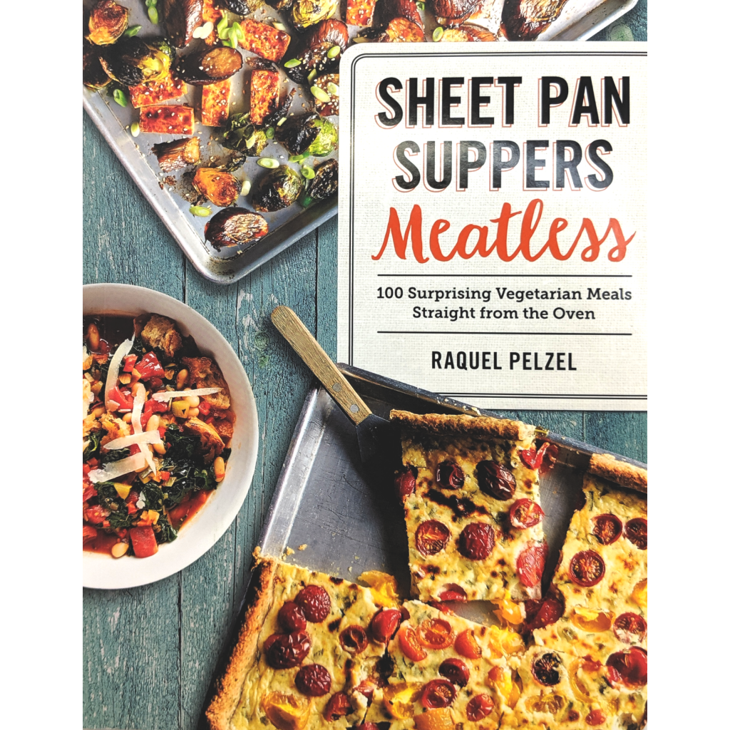 Sheet Pan Suppers: Meatless