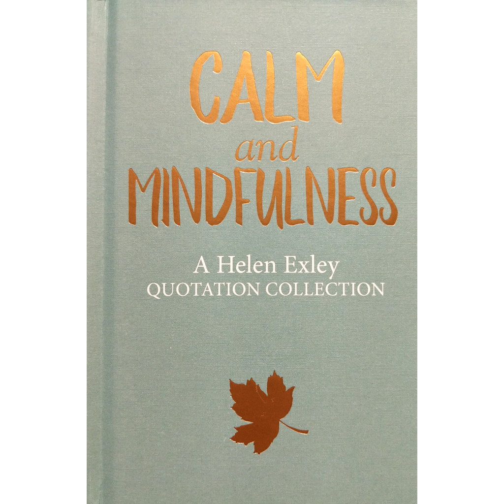 Calm and Mindfulness (Helen Exley)