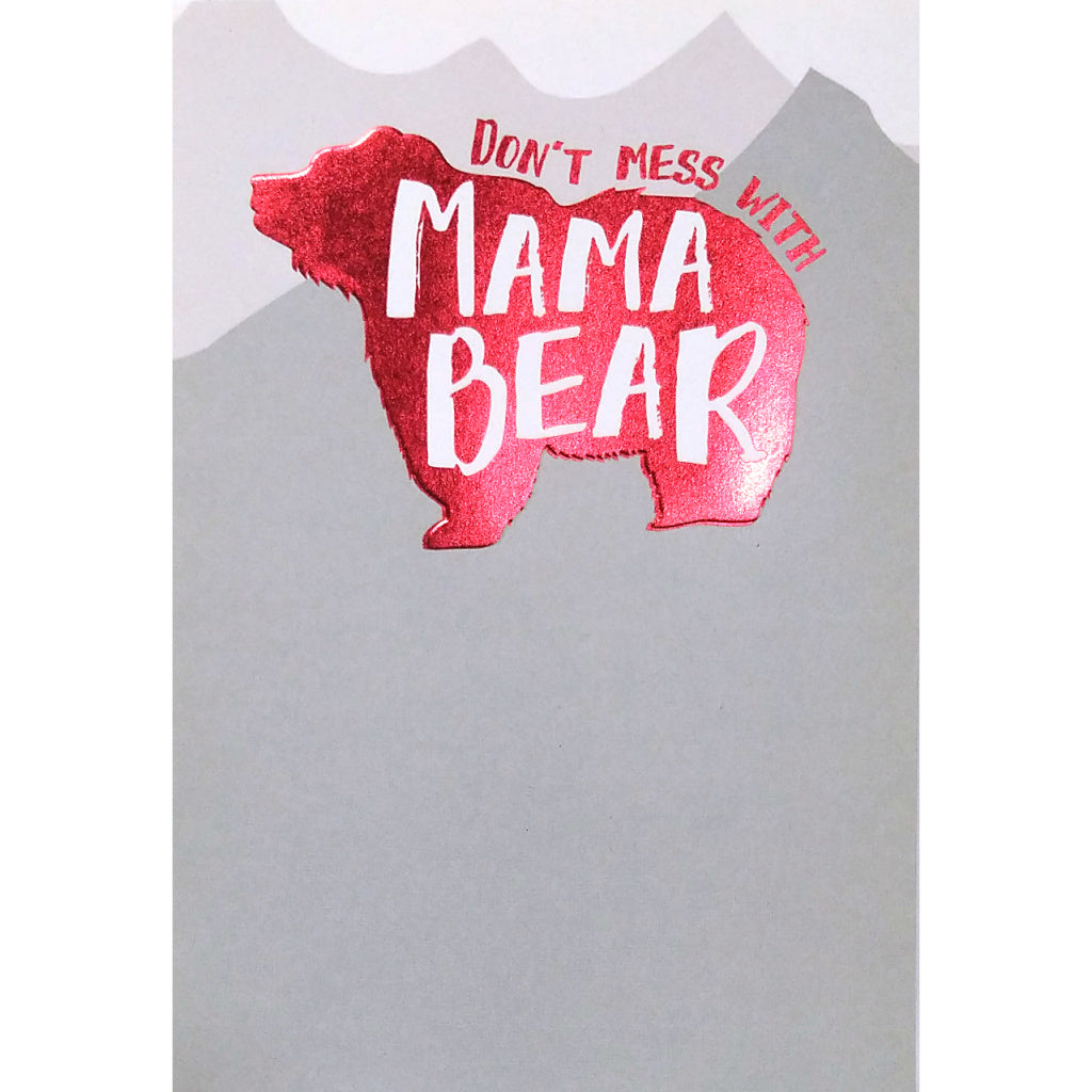 Mother's Day Card: Don't Mess With Mama Bear