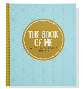 The Book of Me - A Do It Yourself Memoir