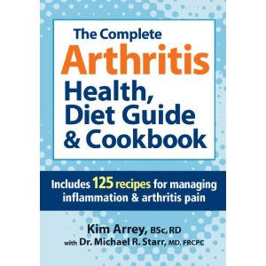 The Complete Arthritis, Health, Diet Guide and Cookbook