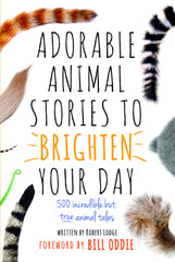 Adorable Animal Stories to Brighten Your Day