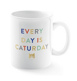 Every Day is Caturday Mug