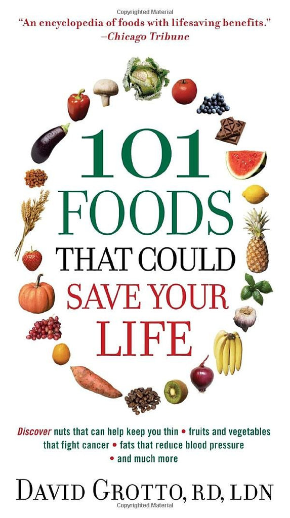 101 Foods That Could Save Your Life..