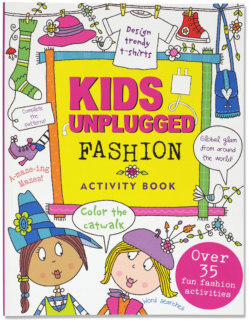 Kids Unplugged: Fashion