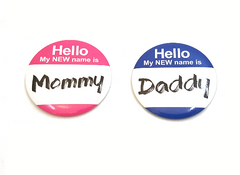 """My New Name Is..."" Pinback Buttons"