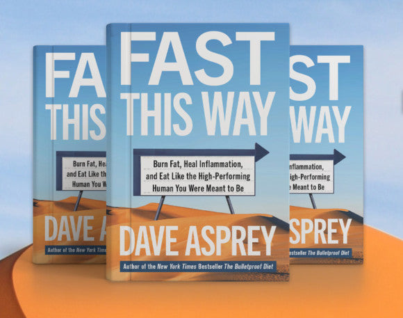 Dave Asprey Fast This Way
