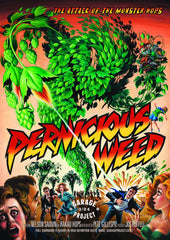 Pernicious Weed Poster