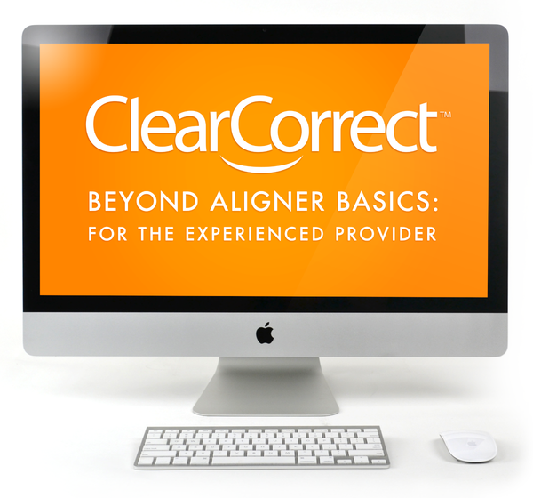 E-Course - Beyond Aligner Basics - For the Experienced Provider (Presale Item)