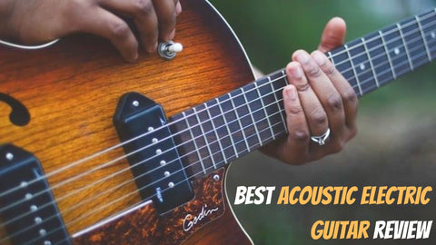Best acoustic electric guitar review- Guitarmetrics