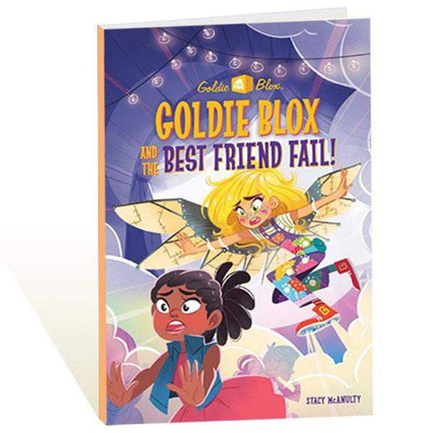 *NEW* Goldie Blox & The Best Friend Fail! (Ages 6-9)