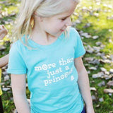 """More Than Just a Princess"" T-Shirt (Kids) - Teal"