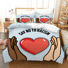 Load image into Gallery viewer, No To Racism #25 Duvet Cover Quilt Cover Pillowcase Bedding Set Bed Linen Home Bedroom Decor