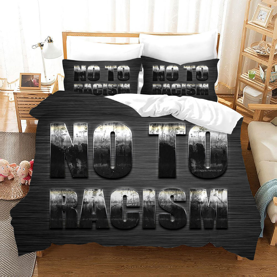No To Racism #6 Duvet Cover Quilt Cover Pillowcase Bedding Set Bed Linen Home Bedroom Decor