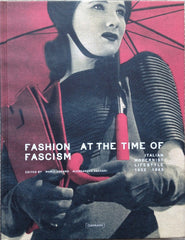 Fashion at the time of Facism / Italian Modernist Lifestyle 1922 - 1943