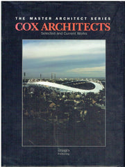 Cox Architects: Selected and Current Works (The Master Architect)