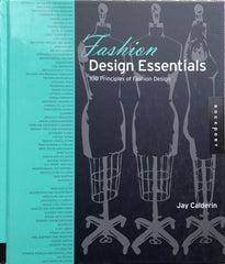 Fashion Design Essentials / 100 Principles of Fashion Design
