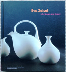 Eva Zeisel / Life Design and Beauty