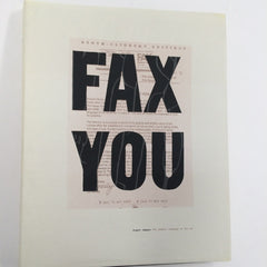 FAX YOU : Urgent Images: The Graphic Language of the Fax