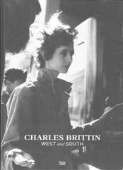 Charles Brittin: West and South - Photography