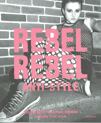 Rebel Rebel: Anti Style