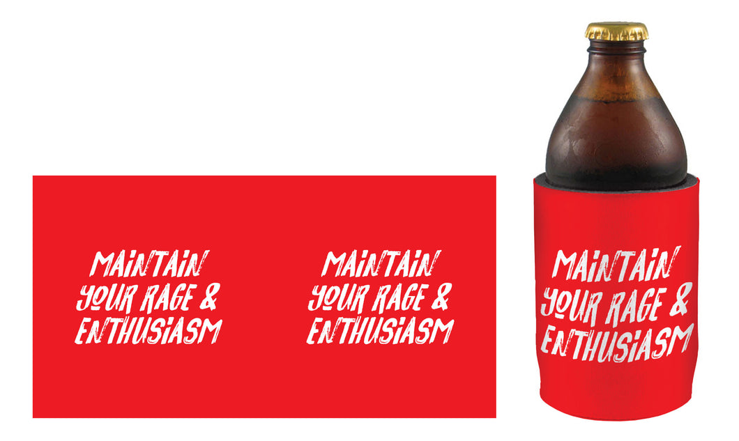 'Maintain your Rage' Stubby Cooler
