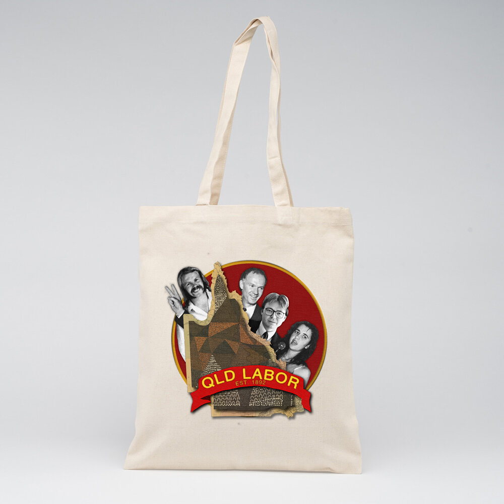 LIMITED EDITION | QLD Labor Legends Tote *ONE-TIME PRINT*