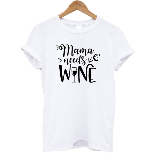 Novelty Mama Needs Wine Printed T Shirt. Sizes Small to 2XL