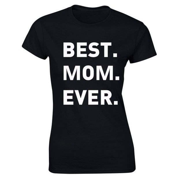 Best Mom / Dad Ever T-Shirt