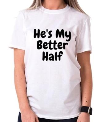 Better Half Couple's T-Shirt