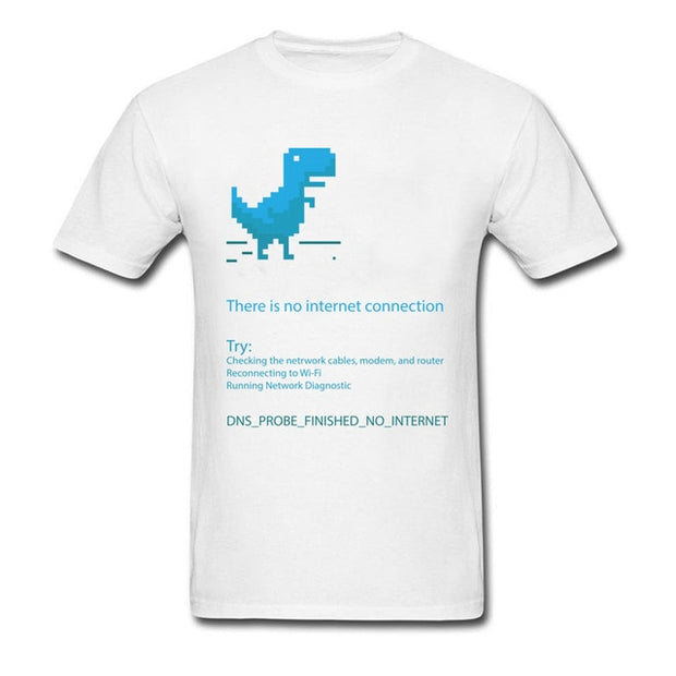 There Is No Internet! Tee Shirt