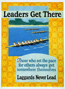 Leaders Get There Motivational Fine Art Print