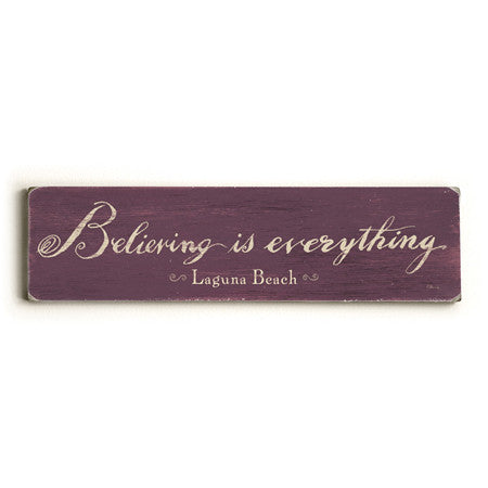 Personalized Believing Is Everything Wood Sign