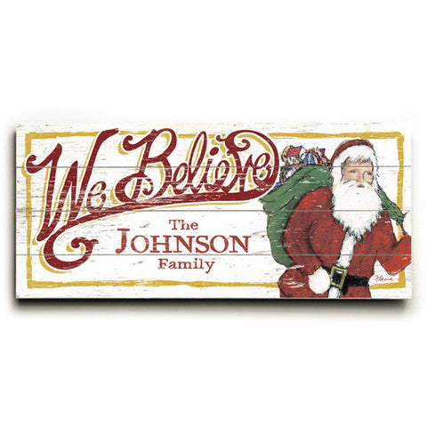 Personalized Christmas Santa We Believe Wood Sign