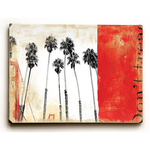 California Dreaming by Artist Cory Steffen Wood Sign