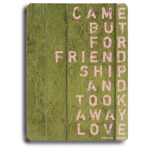 Came For Friendship by Artist Lisa Weedn Wood Sign