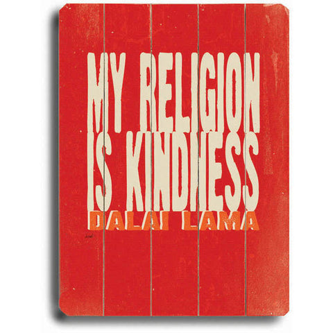 My Religion by Artist Lisa Weedn Wood Sign