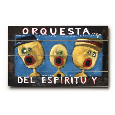 Orquesta by Artist Tim Weldon Wood Sign