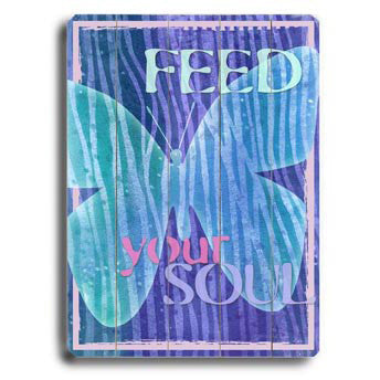 Feed Your Soul Butterfly by Artist Kate Ward Wood Sign